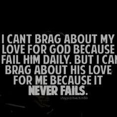 My God never fails. ever.