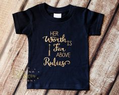 Girl Shirt, Gold Her Worth Is Far Above Rubies, Proverbs 31, Christian Shirt, Quote Shirt, Glitter Shirt, Gold Shirt, Black Gold,