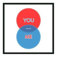 You + Me <3