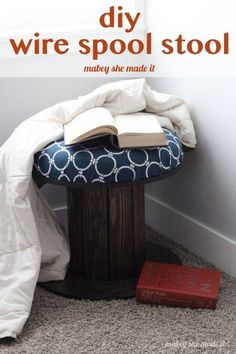 Turn an old electrical spool into this sweet little stool perfect for a reading nook