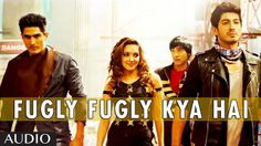 Fugly http://www.onlinevideosongs.com/2014/05/fugly-fugly-kya-hai.html Fugly is an upcoming comedy Bollywood movie that will be directed by Kabir Sadanand. The film will feature Jimmy Shergill, Mohit Marwah, Vijender Singh, and Kiara Advani.