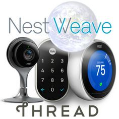 Nest Exposes 'Weave' Home Automation Protocol, Opens Camera API, Plans World Domination