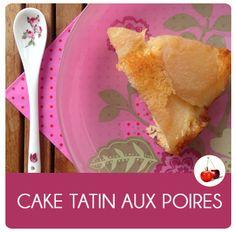 CAKE TATIN AUX POIRES