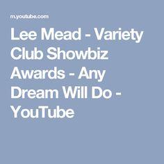 Lee Mead - Variety Club Showbiz Awards - Any Dream Will Do - YouTube