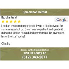 I had an awesome experience! I was a little nervous for some reason but Dr. Owen was so...