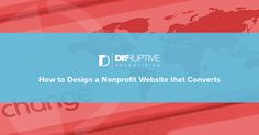How to Design a Nonprofit Website that Converts