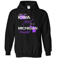 (IAJustTim002) Just An Iowa Girl In A Michigan World - #tshirt scarf #hoodie for teens. GET IT => https://www.sunfrog.com/Valentines/-28IAJustTim002-29-Just-An-Iowa-Girl-In-A-Michigan-World-Black-Hoodie.html?68278