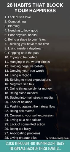 28 Habits that block your happiness & how to let them go. Get the happiness rituals to replace these soul sucking habits and show yourself some self love by being mindful of these habits. Good Advice, Better Life, Self Improvement, Self Help, Self Care, Happy Life, Happy Soul, Life Lessons, Inspirational Quotes