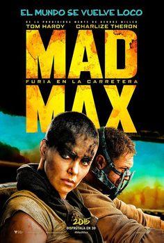 Mad Max: Furia en la carretera (2015) El director George Miller regresa al universo que mejor conoce, el de 'Mad Max', cuya primera película, 'Mad Max. Salvajes de la autopista' (1979) se convirtió en una película de culto, repleta de violencia, convirtiendo a su protagonista, Mel Gibson en un prometedor actor. Después le seguirían la contundente 'Mad Max 2, el guerrero de la carretera' (1981), y la 'Mad Max, más allá de la cúpula del trueno' (1985), que incluía en el reparto a la cantante…