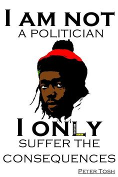 African American Artist, American Artists, Peter Tosh, Rock Quotes, Reggae, Helpful Tips, Black History, Jamaica, Qoutes