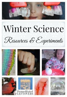 Winter Science Resources and Experiments- Teach kids about Winter with these educational resources. They include snow and ice experiments, crafts, and more.