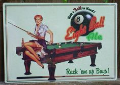 Pin Eight Ball Ale Tin Metal Sign Billiards Pool room hall Table Beer Bar Pin Up Girl Billiard Pool Table, Billiards Pool, Pool Signs, Bar Signs, Pool Table Room, Pool Tables, Vintage Tin Signs, Vintage Ads, Vintage Posters