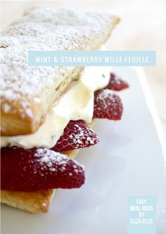 Mint & Strawberry Mille-Feuille  by Eliza Ellis - elegant but super easy for a potluck