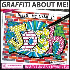 All About Me Graffiti Wall Name Activity I design these Imagination Box Back To School Resources to engage and enthuse children in a fun and creative way during the first week back to school – I have fun coming up with the ideas too! - Back To School 1st Day Of School, High School Art, Middle School Art, School Week, Back To School Art Activity, Back To School Activities, School Ideas, Graffiti Art, Graffiti Writing