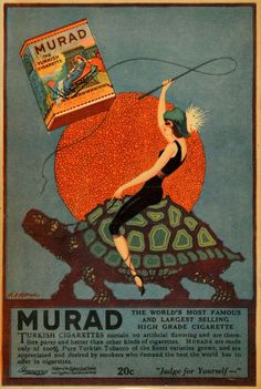 Murad Cigarette ad with a woman riding on a tortoise. I love this ad so much.