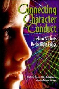 Connecting-Character-to-Conduct-Helping-Students-Do-the-Right-Things