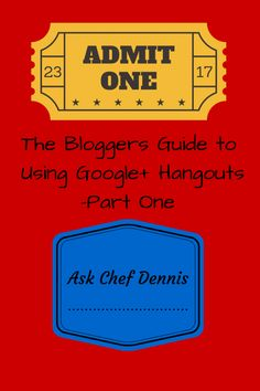 The Bloggers Guide to Using Google+ Hangouts -Part one