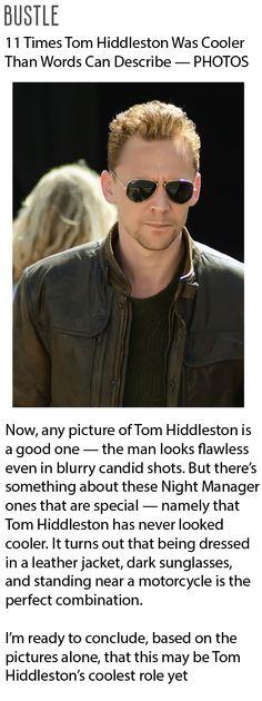 Bustle: 11 Times Tom Hiddleston Was Cooler Than Words Can Describe — PHOTOS. Link: http://www.bustle.com/articles/76505-11-times-tom-hiddleston-was-cooler-than-words-can-describe-photos