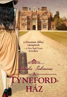 Natasha Solomons: A Tyneford-ház - Szilvamag olvas Downton Abbey, Online Games, New York Times, Books, Summer, Outdoor, Gaming, Outdoors, Libros