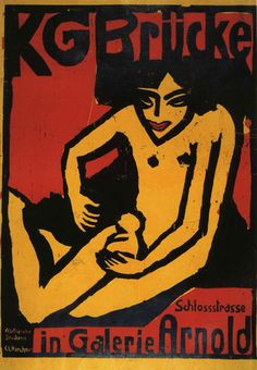 Poster Collection-Albertina-Vienna Ernst Ludwig Kirchner KG Brücke (exhibition poster for Galerie Arnold in Dresden, 1910 Colour woodcut, printed from two blocks in black and red on yellow paper x cm © Albertina, Vienna - Ernst Ludwig Kirchner, Dresden, George Grosz, Degenerate Art, Emil Nolde, Google Art Project, Franz Marc, Expressionist Artists, Art History
