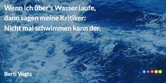 Wenn ich über's Wasser laufe #Zitat - Danke Geschenke