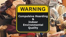 Compulsive Hoarding & Indoor Environmental Quality (IEQ)