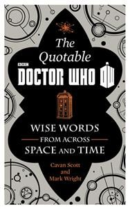 The Official Quotable Doctor Who: Wise Words from Across Space and Time 12,50 e