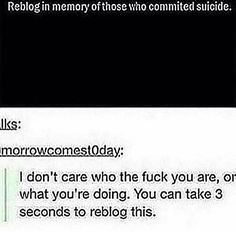 """Tbh I only pinned this to my board """"Humorous """" because that way it can spread to other people so anyone struggling with suicidal thoughts can see how many people care about them Gives Me Hope, Faith In Humanity Restored, My Tumblr, That Way, In This World, Equality, Just In Case, Give It To Me, Sad"""