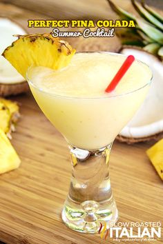Perfect Pina Colada Summer Cocktail from @SlowRoasted