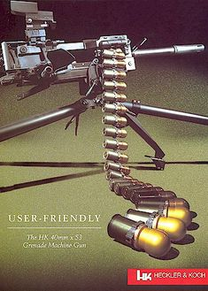 "HK GMG (grenade machine gun) ""User Friendly"""
