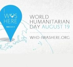 World Humanitarian Day is August Important Days And Dates, Important People, World Humanitarian Day, On This Date, Social Justice Issues, Peace And Security, Economic Justice, 19th Birthday, August 19
