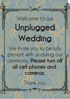 Potential Problems: As previously mentioned, not everyone will be on board with the idea of surrendering their cell phone for the duration of the wedding.