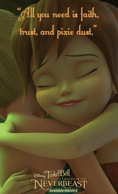"""""""All you need is faith, trust, and pixie dust."""" - from Tinker Bell and the Legend of the NeverBeast. Available on Blu-ray™, Digital HD & Disney Movies Anywhere March Tinkerbell Movies, Tinkerbell And Friends, Disney Fairies, Tinkerbell Disney, Disney Nerd, Disney Love, Disney Magic, Just Believe, Cute Quotes"""