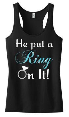 He Put A Ring On It Black Tank, Bride Tank Top,Bachelorette Party, Bridesmaid Tank, Bride Shirt,Wedding Shower,Bridal Party, Wedding Gift