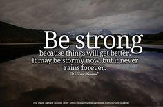 Anda kuat, karena badai sebesar apapun pasti berlalu.