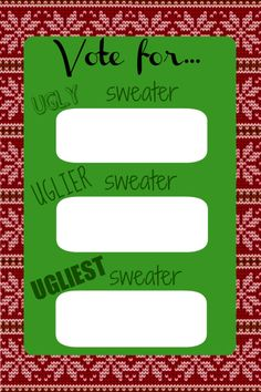 Free printables for ugly/tacky sweater party!Free printables for ugly/tacky sweater party! Tacky Christmas Party, Tacky Christmas Sweater, Office Christmas, Xmas Party, Holiday Fun, Christmas Holidays, Christmas Ideas, Christmas Tables, Scandinavian Christmas
