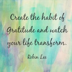 Positive Thoughts, Positive Life: What Are You Grateful For? 15 Quotes to Inspire Gratitude Today