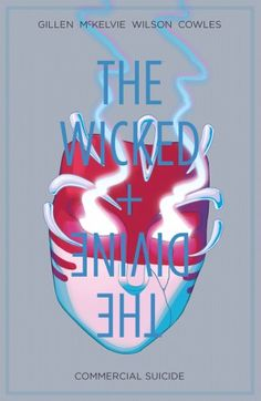 The Wicked + The Divine Vol. 3 Commercial Suicide (3.5 Stars)