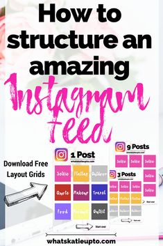 How to structure an amazing Instagram Feed | Instagram, Feed, Feed structure, Instagram Tips, Instagram Advice, Advice, Feed structure, Feed grid, feed layout | #instagram #Instafeed #instagrow #instastructure #feed