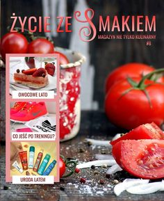 My simple kitchen: Życie ze Smakiem nr 8 Babka Recipe, Kefir, Grilling, Good Food, Pizza, Baking, Vegetables, Simple, Party