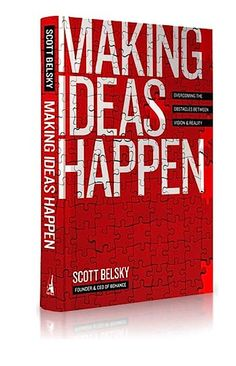 Making Ideas Happen by Scott Belsky