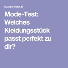 Mode-Test: Welches Kleidungsstück passt perfekt zu dir?
