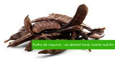 Polvere di carruba: un alimento sano deliziosamente | ViataVerdeViu.ro