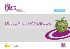 ASIA FRUIT LOGISTICA https://www.yumpu.com/en/document/view/56506592/smart-horticulture-asia-delegates-handbook