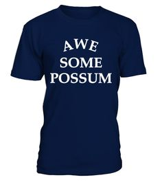 # 539Awesome Possum 553 .  This t-shirt is nearly identical to the one worn by the possum mascot during Lonely Island and Tegan & Sara's Academy Awards performance of Everything is Awesome from The Lego Movie.Tags: Awesome, Awesome, Possum, Lonely, Island, Possum, The, Lego, Movie