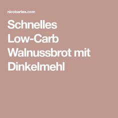 Schnelles Low-Carb Walnussbrot mit Dinkelmehl