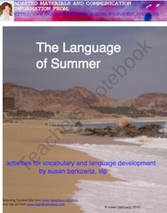 Language of Summer for Special Ed, Autism, Speech Therapy from Keep Speaking 2 Me on TeachersNotebook.com (63 pages)  - Full set of summer language activities and books for autism, special education
