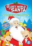 The Secret World of Santa Claus: A Present for Santa [DVD]