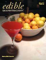 Edible Ojai magazine. The original Edible publication from #Ojai and #Ventura County, #California