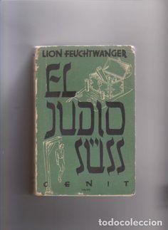 EL JUDÍO SÜSS - LION FEUCHTWANGER - EDITORIAL CENIT 1932 / MADRID - Foto 1